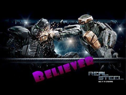 Believer-Real Steel song