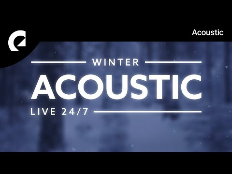 Acoustic Winter Pop 🎶🔴❄︎ 24/7 Acoustic Pop Live Radio 🎶
