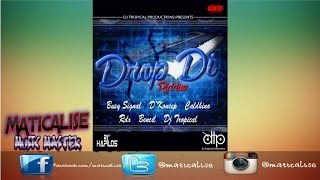 Drop Di Riddim Mix {Dj Tropical Productions} [Dancehall] @Maticalise