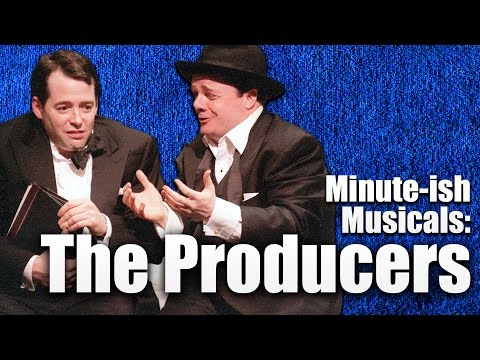 The Producers – Minute-ish Musicals