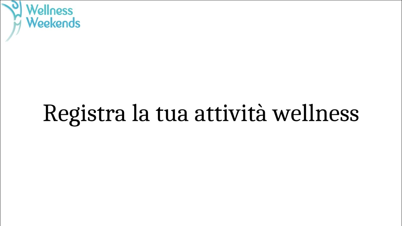 REGISTRAZIONE ONLINE Tutorial World Wellness Weekend 2021 ITALIANO