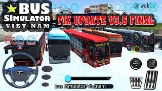 [Bus Simulator Vietnam V3.6 Final Update Fix] Cập nhập bản hoàn thiện nhất v3.6 xe chở U23 Vietnam