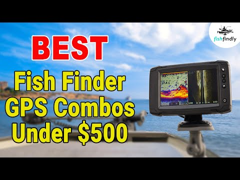 Best Fish Finder GPS Combo Under $500 – Topmost Choices For 2020!