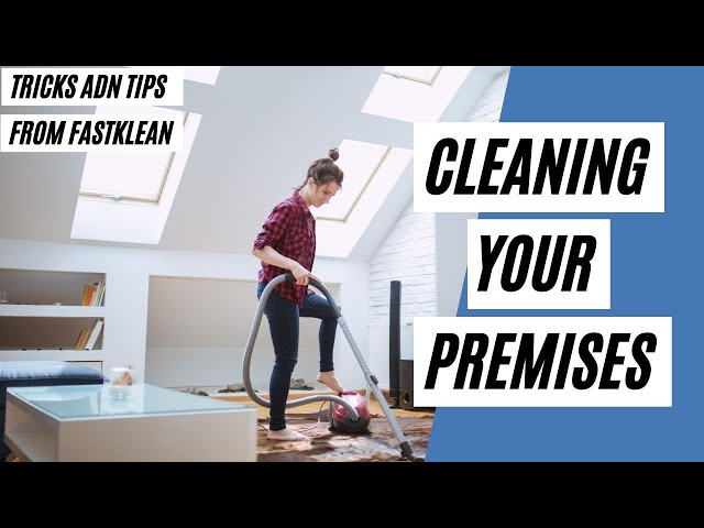 How To Keep Your Premises Clean & COVID Free? (Cleaning Tips)