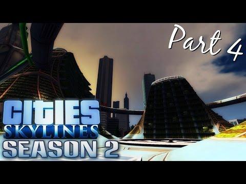 Cities Skylines | Season 2 | Part 4
