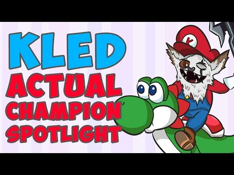Kled ACTUAL Champion Spotlight