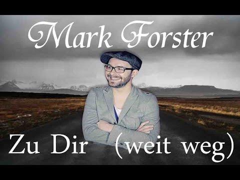 Mark Forster Zu Dir Weit Weg Lyrics Youtube