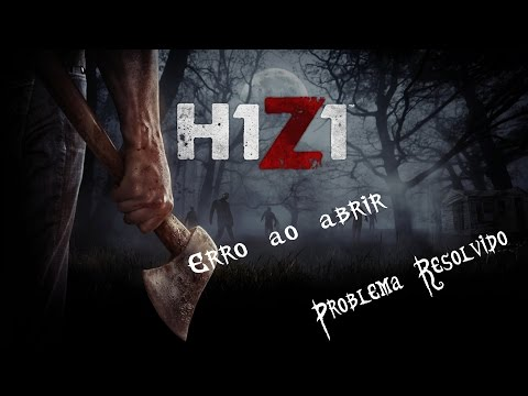 Como resolver o erro do launcher do H1Z1
