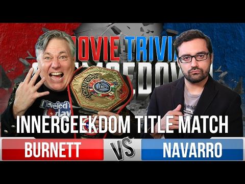 Movie Trivia Schmoedown - Innergeekdom Title Match - Robert Meyer Burnett Vs. Hector Navarro