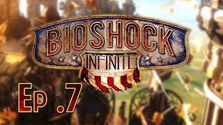 Bioshock Infinite  - Let's Play Ep 7 - Belle et Rebelle
