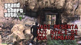 Jadi Peserta Uji Nyali di Goa Tambang - GTA 5 Online Indonesia Funny Moment(Jadi peserta uji nyali di goa tambang dan ikuti terus keseruan bersama temen-temen gue bermain GTA 5 Online ▻SUBSCRIBE ..., 2016-04-17T06:53:02.000Z)