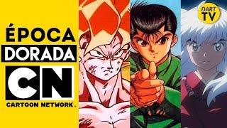 La Época DORADA del Anime en Cartoon Network LA