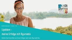 LIPÖDEM - meine Erfolge mit Ayurveda! Interview mit Natalie Stark