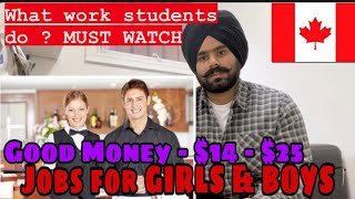 Part Time Jobs for Girls & Boys in Canada || DEMANDED JOBS || Students Struggle || Jass Virdi Canada