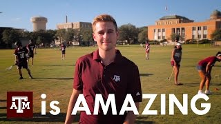 Texas A&M University is Amazing.