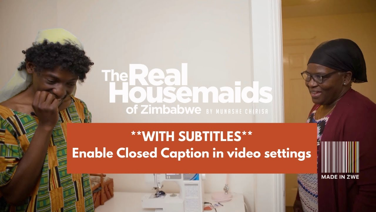 Download Real Housemaids of Zimbabwe, Episode 8: A Lesson Due [Turn On Subtitles]