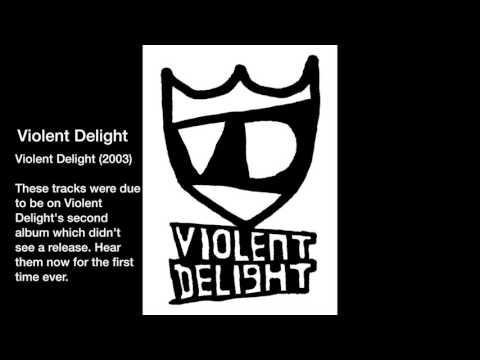 Violent Delight - Violent Delight (2003)