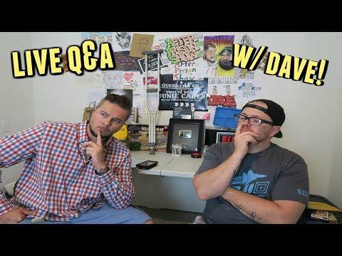 LIVESTREAM Q&A WITH DAVE!