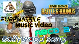 Pubg mobile || ABCD 2 Bollywood song || Music video with pubg || Hindi/Urdu || By gaming tech gamers