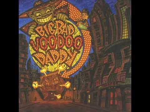 Big Bad Voodoo Daddy- Mambo Swing
