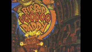 Big Bad Voodoo Daddy- Mambo Swing