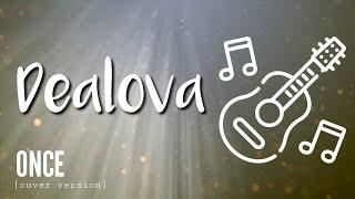 DEALOVA - Once (cover version) - CHORD LIRIK LAGU
