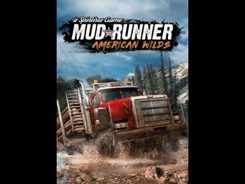 Spintires Mudrunner American Wild Challenge 1  