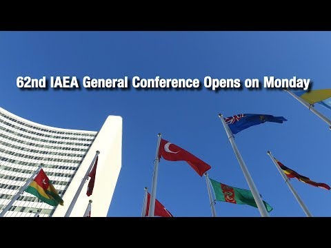 62nd IAEA General Conference Opens on Monday