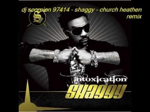 shaggy church heathen remix