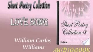 Love Song William Carlos Williams Audiobook Short Poetry