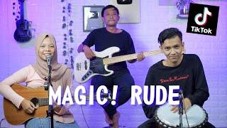 MAGIC! - RUDE COVER by Ferachocolatos ft. Gilang & Bala