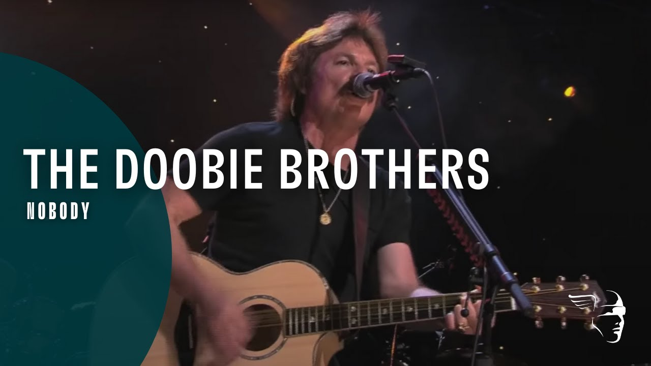 The Doobie Brothers - Nobody (Live at Wolf Trap)