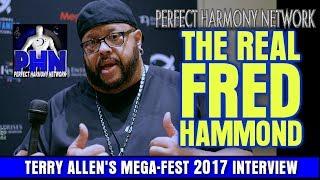 "FRED HAMMOND REVEALS ""THE CHOIR"" MEGA-FEST 2017 [TERRY ALLEN'S INTERVIEW @ IFFFF]"