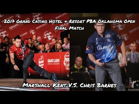 2017 Grand Casino Hotel & Resort PBA Oklahoma Open Final Match - Kent V.S. Barnes