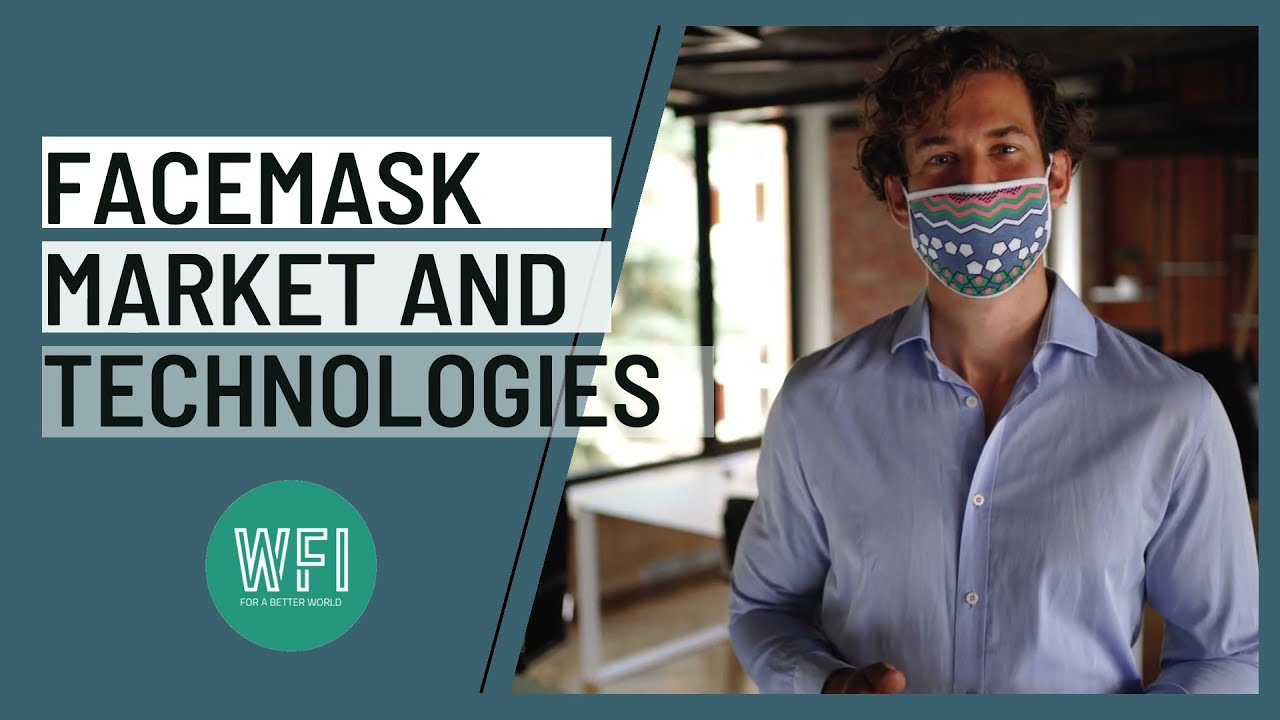 Facemask Market and Technologies
