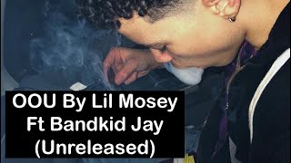 oou-by-lil-mosey-ft-bandkid-jay-unreleased