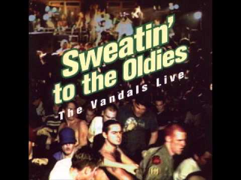 Sweatin' To The Oldies - The Vandals