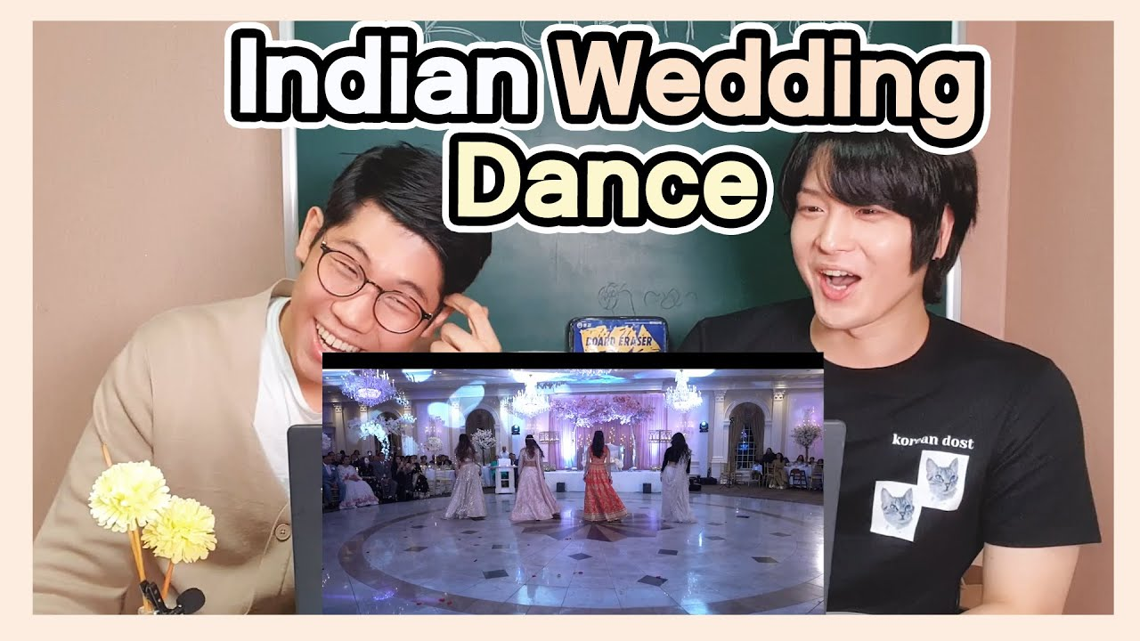 Koreans React to 【Indian Wedding Dance by Bride & Sisters】 | Indian Wedding Reaction