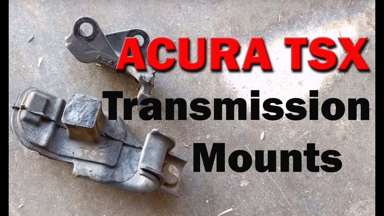 2005 acura tsx transmission mount replacement tips
