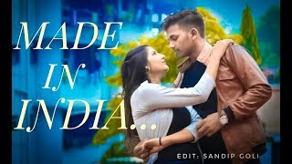 MADE IN INDIA | Aman Sharma | Romantic love story | Latest Punjabi Song 2018 |