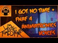 TheLivingTombstone I Got No Time Fnaf 4 Animatronics Voices Mashup Special 110 subs