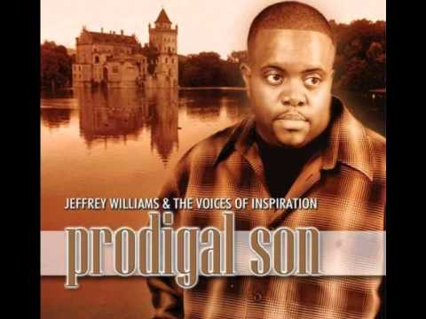 I'LL PRAISE  YOUR NAME- JEFFREY WILLIAMS AND THE VOICES OF INSPIRATION