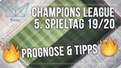 Champions League Tipps - 5. Spieltag der Saison 2019/2020 | Meine Wetten (Sportwetten Tipps)