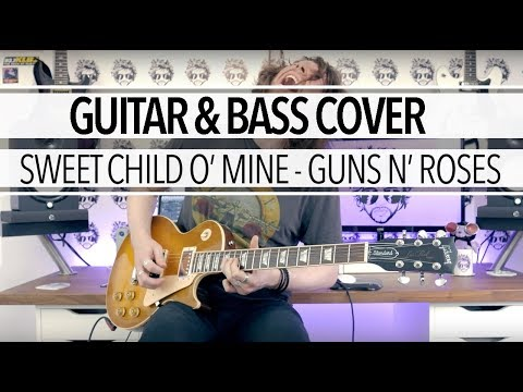Sweet Child O' Mine – Guns N' Roses (Guitar & Bass Cover)