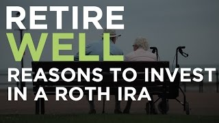 Retire Well: Reasons To Invest In A Roth IRA | CNBC