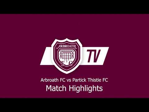 Arbroath Partick Thistle Goals And Highlights