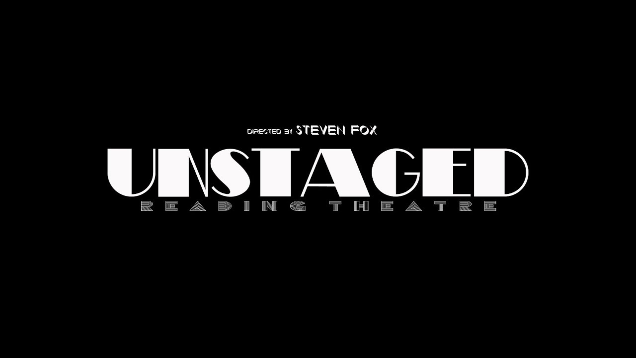 Unstaged: Reading Theatre