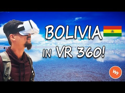 Bolivia In VR 360 (World Race)