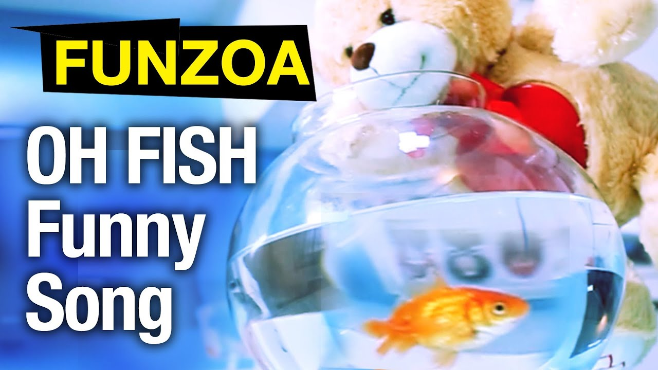 Oh fish funzoa bojo teddy sings funny love song bojo for Funny fishing songs