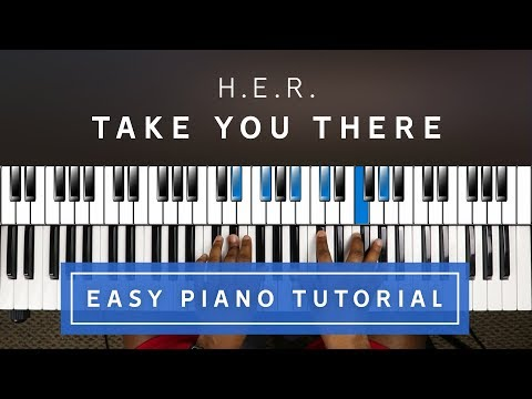H.E.R. - Take You There EASY PIANO TUTORIAL